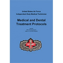 Independent Duty Medical Technician (IDMT) Protocols Handbook